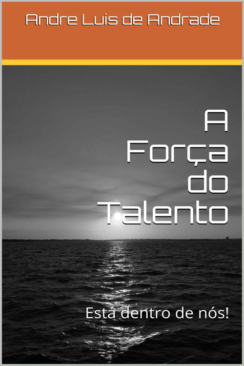 A Força do Talento