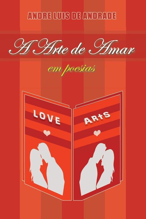 A Arte de Amar em Poesias